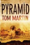 Pyramid, by Tom Martin [Book Review]
