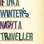 If on a Winter's Night a Traveler, by Italo Calvino [Book Review]